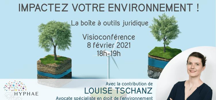Conférence – Impacter notre environnement – 09 Février 2021